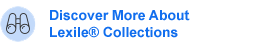Discover More About Lexile® Collections