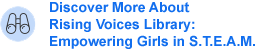Discover More About Rising Voices Library: Empowering Girls in S.T.E.A.M.