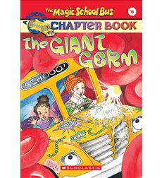 The Magic School Bus® Chapter Books: The Giant Germ