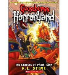 Goosebumps Horrorland: The Streets of Panic Park 9780439918800