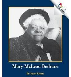 Rookie Biographies®: Mary McLeod Bethune