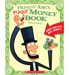 Honest Abe: Honest Abe's Funny Money Book