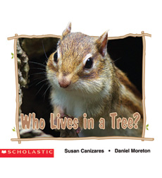 Emergent Science Readers: Who Lives in a Tree?