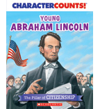 Character Counts: Young Abraham Lincoln