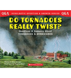 Scholastic Q & A: Do Tornadoes Really Twist?