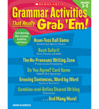 Grammar Activities That Really Grab 'Em!: Grades 3–5