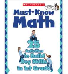 Must Know Math: 25 Activities to Build Key Skills in 1st Grade