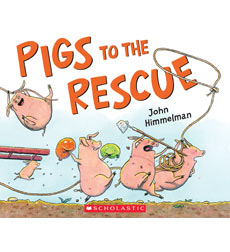 To the Rescue: Pigs to the Rescue