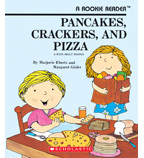 Rookie Reader®—Level B: Pancakes, Crackers, and Pizza