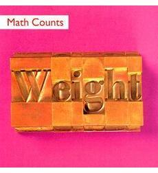 Math Counts: Weight