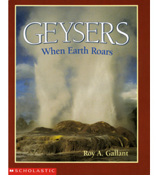 First Books—Earth & Sky Science: Geysers