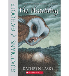 Guardians of Ga'hoole: #7 The Hatchling