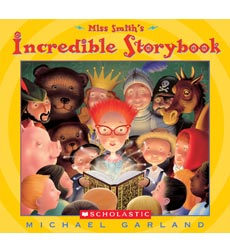 Miss Smith: Miss Smith's Incredible Storybook