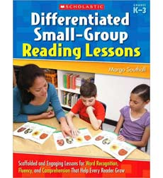 Differentiated Small-Group Reading Lessons