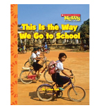 Scholastic News Nonfiction Readers—Kids Like Me: This Is the Way We Go to School