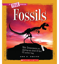 A True Book-Earth Science: Fossils