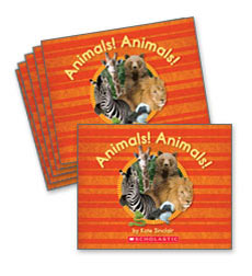 Guided Reading Set: Level A - Animals! Animals!