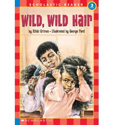 Scholastic Reader!® Level 3: Wild, Wild Hair