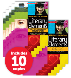 Fresh Takes on Teaching Literary Elements (10-copy pack)