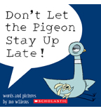 The Pigeon: Don't Let the Pigeon Stay Up Late!