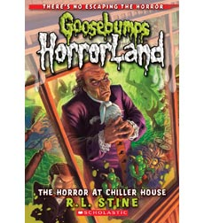 Goosebumps Horrorland: The Horror at Chiller House