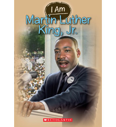 I Am: Martin Luther King, Jr.