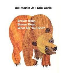 Eric Carle / Bill Martin Jr. Board Books: Brown Bear, Brown Bear, What Do You See?
