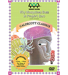 Why Mosquitoes Buzz In People's Ears & Other Caldecott Classics
