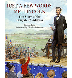 Image of Just A Few Words, Mr. Lincoln