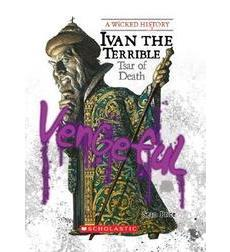 A Wicked History™: Ivan the Terrible