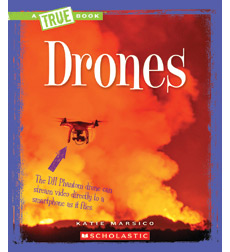 A True Book-Engineering Wonders: Drones