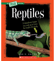 A True Book-Animal Kingdom: Reptiles