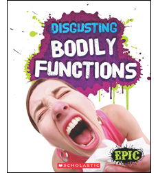 Disgusting Bodily Functions