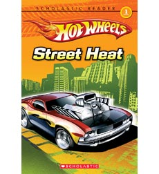 Scholastic Reader!® Level 1—Hot Wheels: Hot Wheels: Street Heat