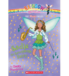 Rainbow Magic—Music Fairies: Sadie the Saxaphone Fairy