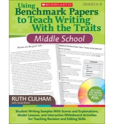 Using Benchmark Papers to Teach Writing With the Traits: Grades K-2: Student Wri