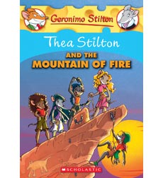 Geronimo Stilton—Thea Stilton: Thea Stilton and the Mountain of Fire