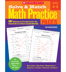 Solve & Match Math Practice Pages: Grades 4-6