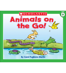 Little Leveled Readers: Animals On The Go (Level D)