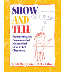 Show and Tell: Representing & Communicating, Grades K-2