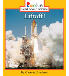 Rookie Read-About Science-Space Science: Liftoff!