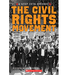 A Step Into History: The Civil Rights Movement