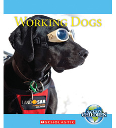 Nature's Children: Working Dogs