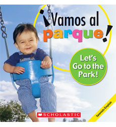 Let's Play!: Let's Go to the Park! / ¡Vamos al parque!