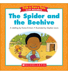 Folk & Fairy Tale Easy Readers: The Spider And The Beehive