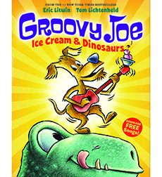 Groovy Joe: Ice Cream and Dinosaurs