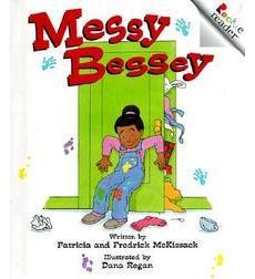 Messy Bessey (Revised Edition)