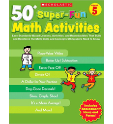 50+ Super-Fun Math Activities: Grade 5
