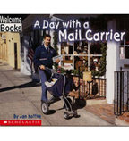 Welcome Books™—Hard Work: A Day with a Mail Carrier