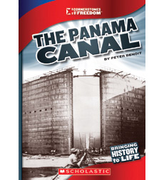 Cornerstones of Freedom™—Third Series: The Panama Canal